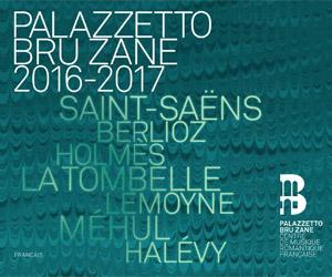 Archivé: Festival  Palazzeto Bru Zane à Paris – 2016-2017