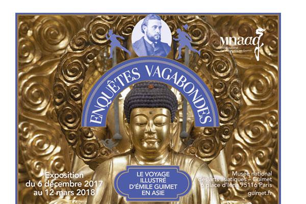 Exposition Enquêtes vagabondes – Voyages illustré d'Emile Guimet en Asie